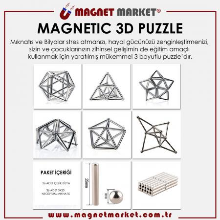 Magnetic 3d Puzzle | 36 Ad. 5x25mm Neodyum - 36 Ad. Çelik Bilya